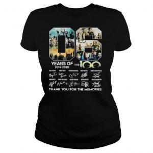 06 years of 2014 2020 the 100 thank for the memories signatures shirt