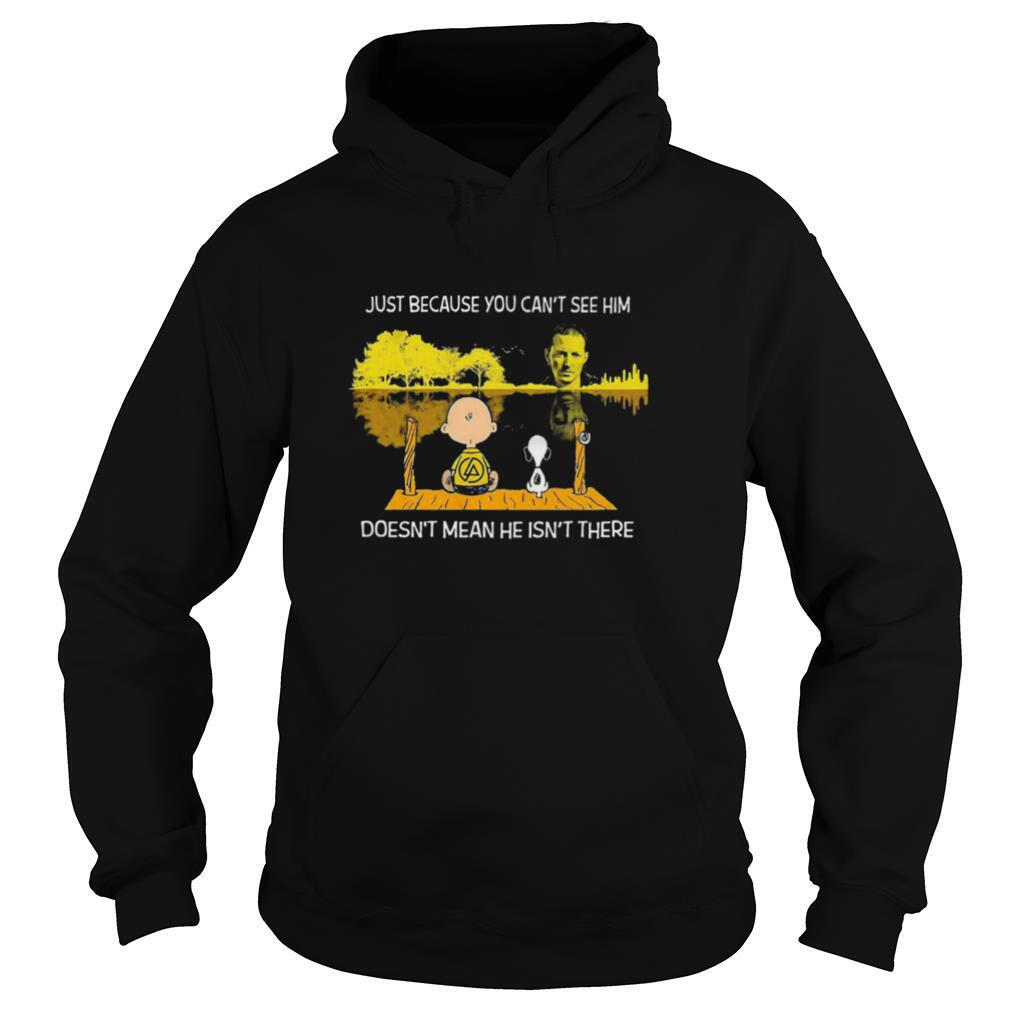 Charlie Brown And Snoopy Just Because You Cant See Him Doesnt Mean He Isnt There shirt