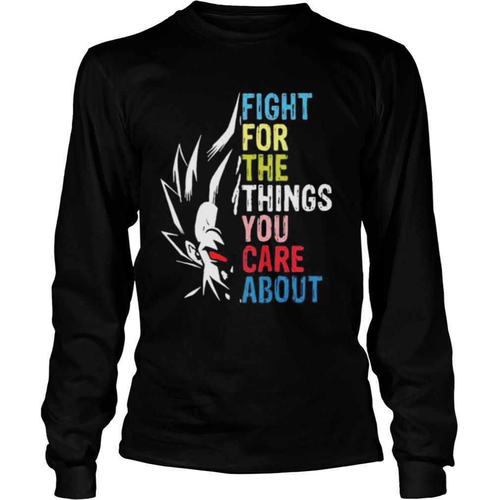 Goku fight for the things you care about retro shirt