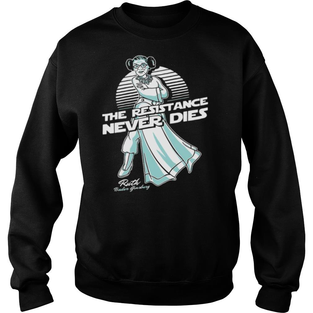 Notorious RBG The Resistance Never Dies shirt
