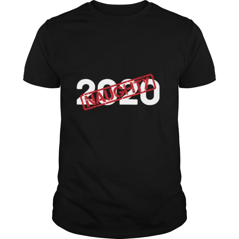 2020 Very Bad Santa Would Not Recommend – Naughty Stamp shirt