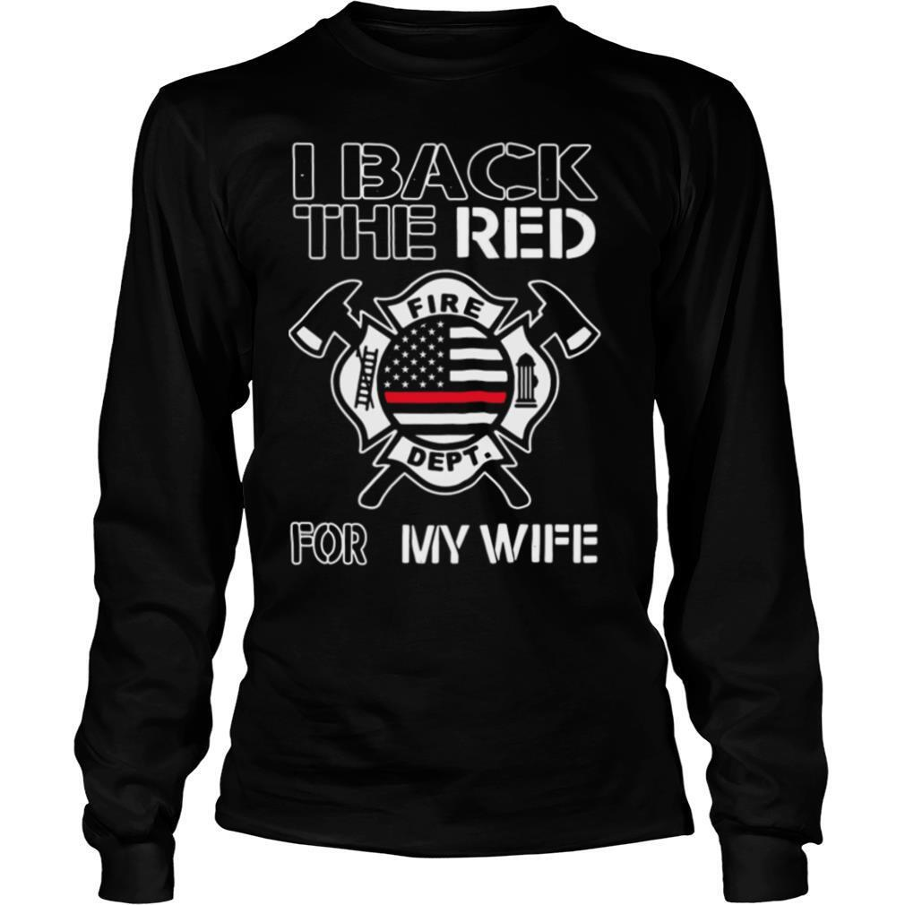 I Back The Red For My Wife American Flag shirt