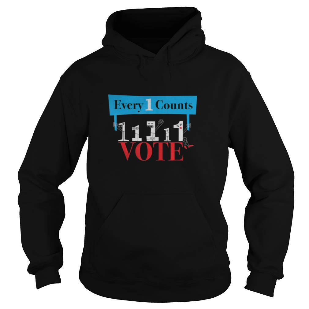 veryone Counts So Vote – Cute Funny Political Graphic shirt