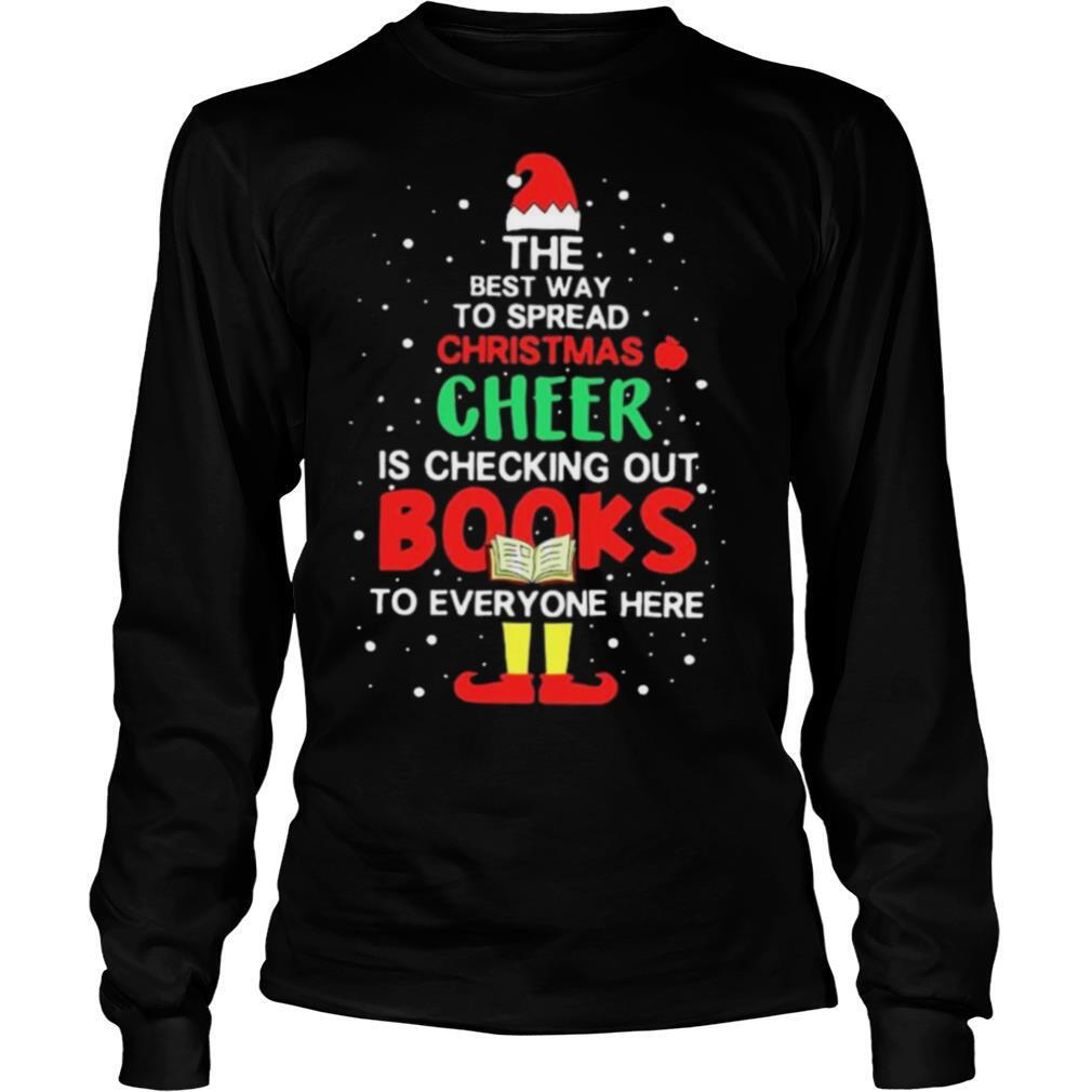 The Best Way To Spread Christmas Cheer Is Checking Out Books To Everyone Here shirt