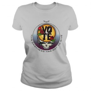 This Darkness Has Got To Give Vote Dark Star Grateful Dead Steal Face Skull Roses shirt