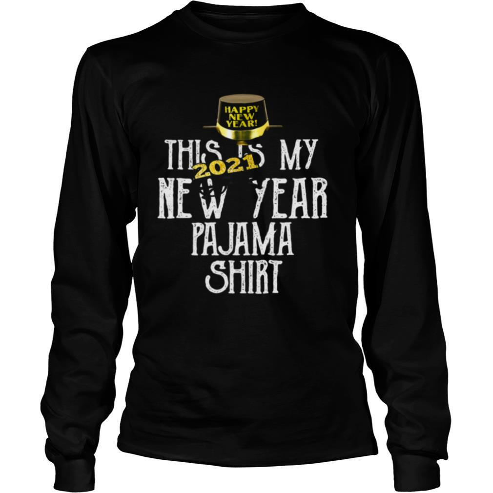 This Is My New Year 2021 Pajama Party Family Matching shirt