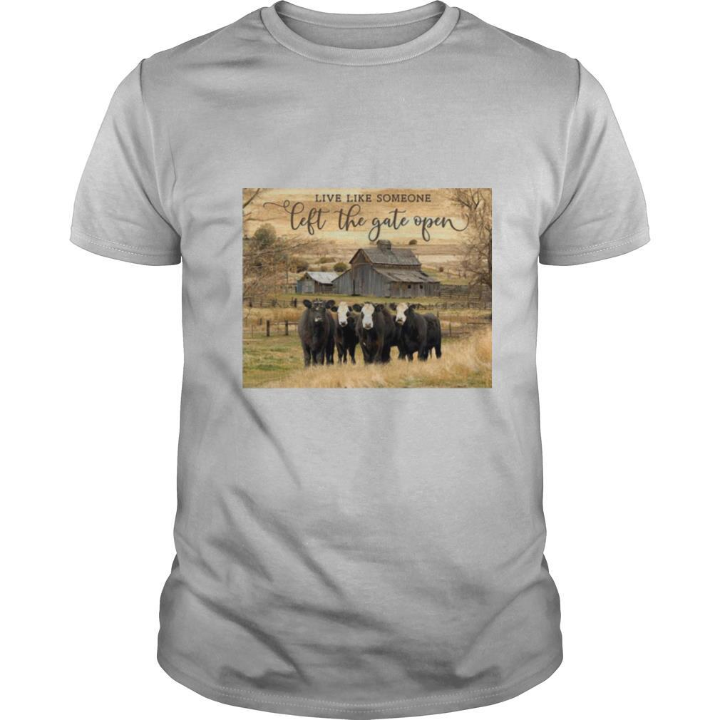 Ohcanvas Live Like Someone Left The Gate Open Cows shirt