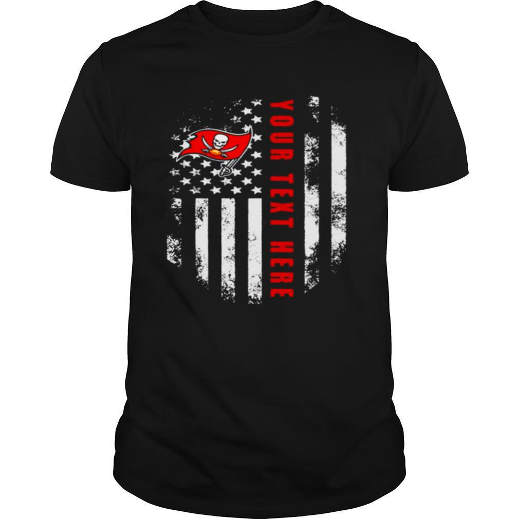 Tampa Bay Buccaneers Your Text Here 2021 American Flag shirt