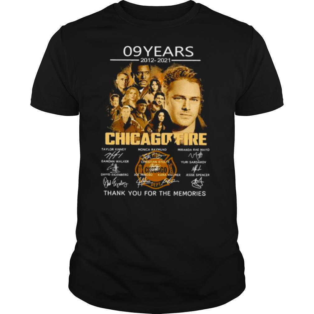 09 Years 2012 2021 Chicago Fire Thank You For The Memories Signatures Shirt