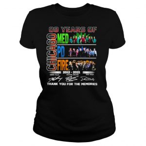 09 Years Of Chicago Med Pd Fire 2012 2021 Signatures Thank You For The Memories Shirt
