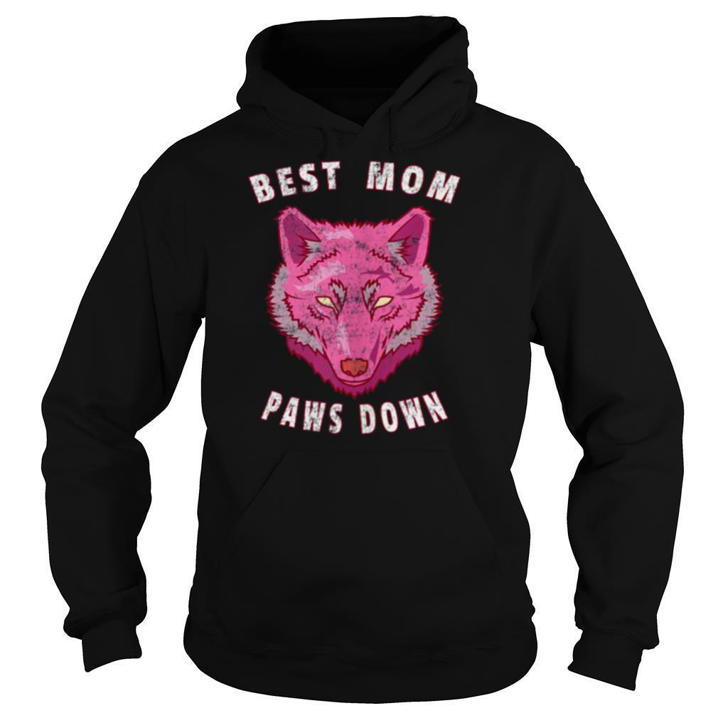 Best Mom Paws Down Wolf Mother's Day shirt