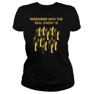 Remember who the real enemy is the hunger games shirt