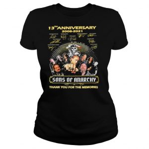 13th Anniversary 2008 2021 The Son Of Anarchy Signatures Thank You For The Memories shirt
