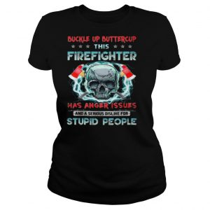 This Firefighter Has Anger Issues Skull shirt