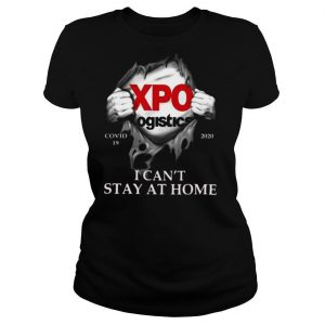 Xpo logistics i cant stay at home shirt