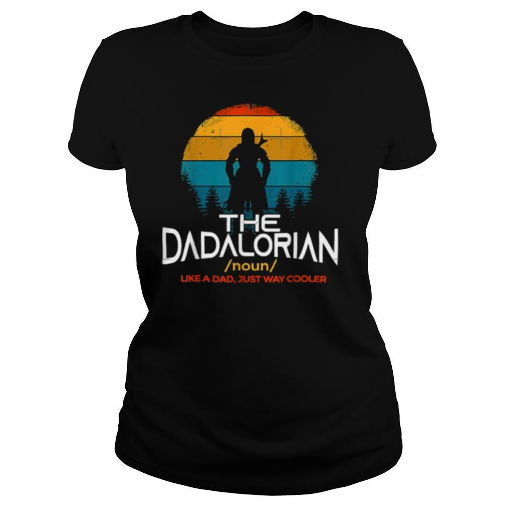 Noun The Dadalorian Like A Dad Just Way Cooler Father's Day Vintage T Shirt