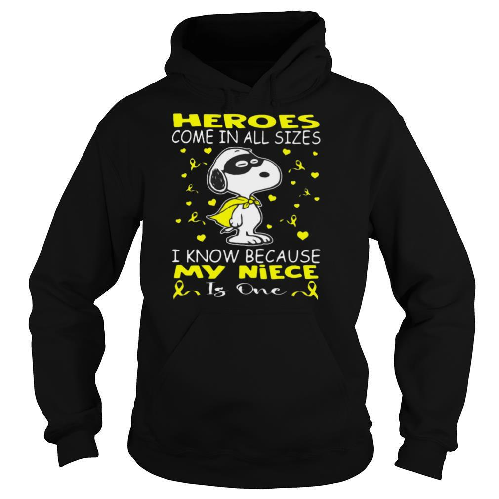 Snoopy Heroes Come In All Sizes I Know Because My Niece Is One T shirt