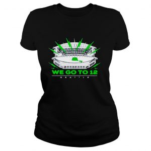 """""""We Go To 12"""" Seattle Seahawks shirt"""